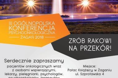 III Ogólnopolska Konferencja Psychoonkologiczna w Żaganiu