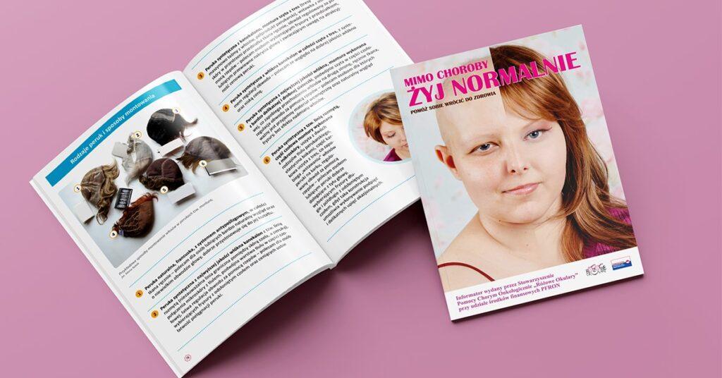 Informator dla pacjentów onkologicznych Mimo choroby żyj normalny, wydany przez wrocławskie Stowarzyszenie Różowe Okulary.